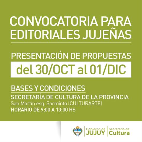 CONVOCATORIA PARA EDITORIALES JUJEÑAS