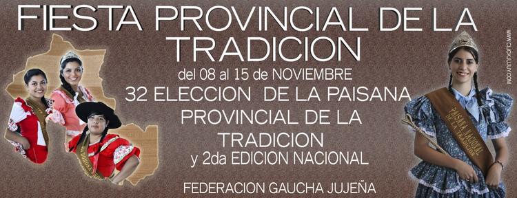 FIESTA PROVINCIAL DE LA TRADICION 2014