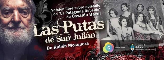 """LAS PUTAS DE SAN JULIÁN"""